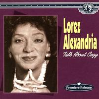 Lorez Alexandria - Talk About Cozy - A Distinctive Jazz Vocalist