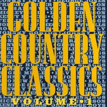Various Artists - Golden Country Classics Volume 1