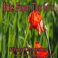 String Orchestra - Hits from the 60's/Karaoke/Singback Vol. 2