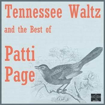 Patti Page - Tennessee Waltz and the Best of Patti Page (Rerecorded Version)