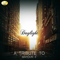 Ameritz - Tribute - Daylight (A Tribute to Maroon 5)