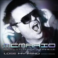 MC Mario - Lose My Mind (Dance Dance) [feat. Stephane Moraille]
