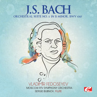 Moscow RTV Symphony Orchestra - J.S. Bach: Orchestral Suite No. 2 in B Minor, BWV 1067 (Digitally Remastered)