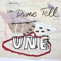 Diane Tell - Une - Single