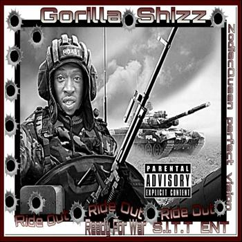 Gorilla Shizz - Ride Out