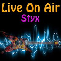 Styx - Live On Air: Styx - Live