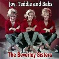The Beverley Sisters - Joy, Teddie and Babs: The Best of The Beverley Sisters