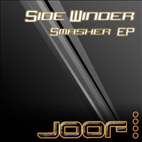 Side Winder - Smasher EP