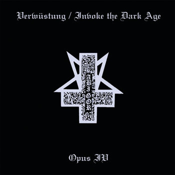 Abigor - Verwüstung / Invoke The Dark Age & Opus IV
