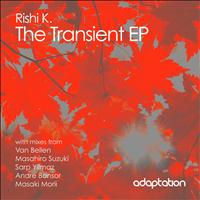 Rishi K. - The Transient EP