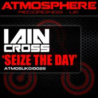 Iain Cross - Seize The Day