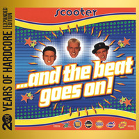 Scooter - ...And the Beat Goes On! (20 Years of Hardcore Expanded Edition)