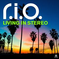 R.I.O. - Living in Stereo