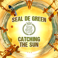 Seal De Green - Catching the Sun