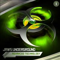 Jaws Underground - Advanced Technology