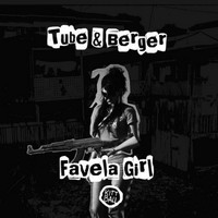 Tube & Berger - Favela Girl