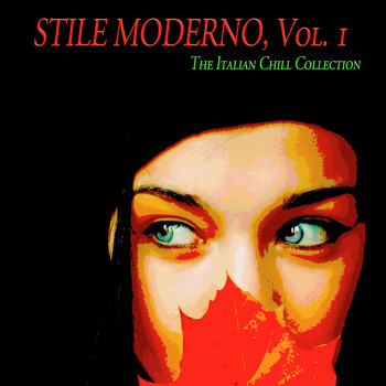 Various Artists - Stile moderno, Vol. 1 (The Italian Chill Collection)