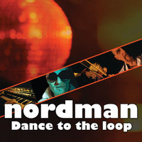 Nordman - Dance To The Loop