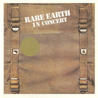 Rare Earth - In Concert (Live In Concert, US/1971)
