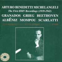 Arturo Benedetti Michelangeli - The First HMV Recordings