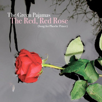 The Green Pajamas - The Red, Red Rose (Song for Phoebe Prince) - EP