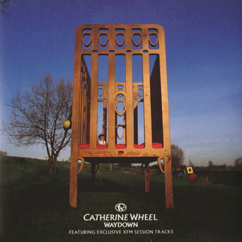 Catherine Wheel - Waydown