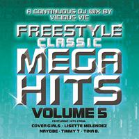 Vicious Vic - Freestyle Classic Mega Hits Vol. 5