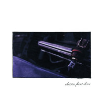 Christie Front Drive - First LP (2013 Remaster)