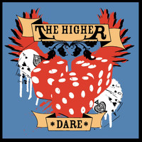 The Higher - Dare