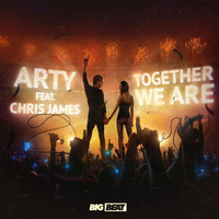 Arty - Together We Are (feat. Chris James) (Remixes)