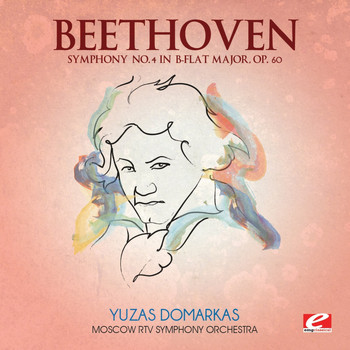 Moscow RTV Symphony Orchestra - Beethoven: Symphony No. 4 in B-Flat Major, Op. 60 (Digitally Remastered)