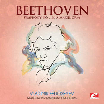 Moscow RTV Symphony Orchestra - Beethoven: Symphony No. 7 in A Major, Op. 92 (Digitally Remastered)
