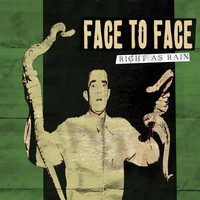 Face To Face - Right As Rain