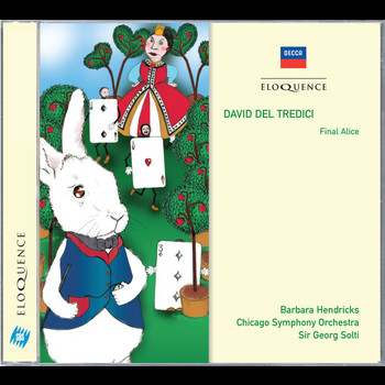 Barbara Hendricks - David Del Tredici: Final Alice