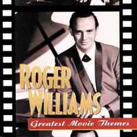 Roger Williams - Greatest Movie Themes