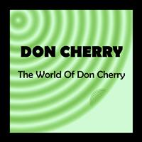 Don Cherry - The World of Don Cherry