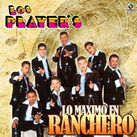 Los Player's - Lo Maximo en Ranchero