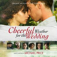 Michael Price - Cheerful Weather for the Wedding (Original Motion Picture Soundtrack)