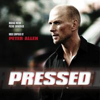 Peter Allen - Pressed (Original Motion Picture Soundtrack)