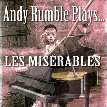 Andy Rumble - Andy Rumble Plays Les Miserables