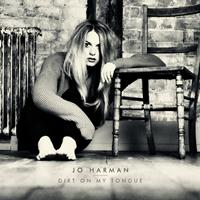 Jo Harman - Dirt On My Tongue