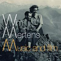 Wim Mertens - Music and Film