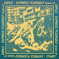 Diplo - Express Yourself Remix