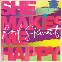 Rod Stewart - She Makes Me Happy