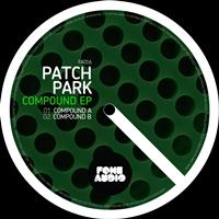 Patch Park - Compound EP
