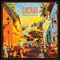 Cachao - Tropical Classics: Cachao