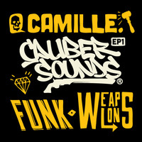 Camille - Funk Weapons