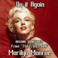 "Marilyn Monroe - Do It Again (Original Soundtrack from ""The French Doll"")"