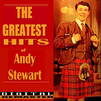 Andy Stewart - Andy Stewart the Greatest Hits