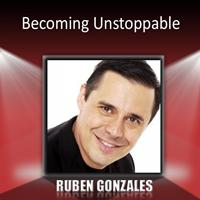 Ruben Gonzalez - Becoming Unstoppable